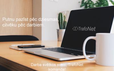 Sveiciens Darba svētkos no TrafoNet komandas!