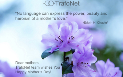 Happy Mother's Day from TrafoNet team!