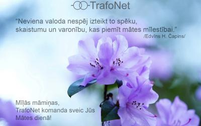 Sveicieni Mātes dienā no TrafoNet komandas!